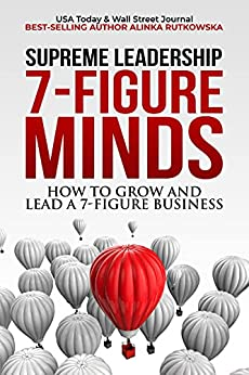 Book cover image for 7-Figure Minds: How to Grow and Lead a 7-Figure Business