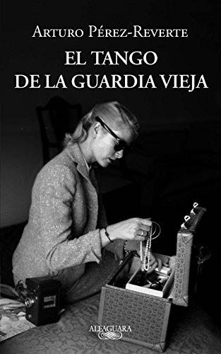 El tango de la Guardia Vieja (Spanish Edition)