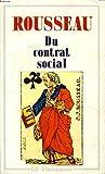 DU CONTRAT SOCIAL - Flammarion - 01/01/1990