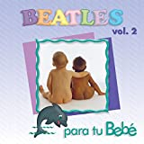 Beatles Vol 2 Para Tu Bebe