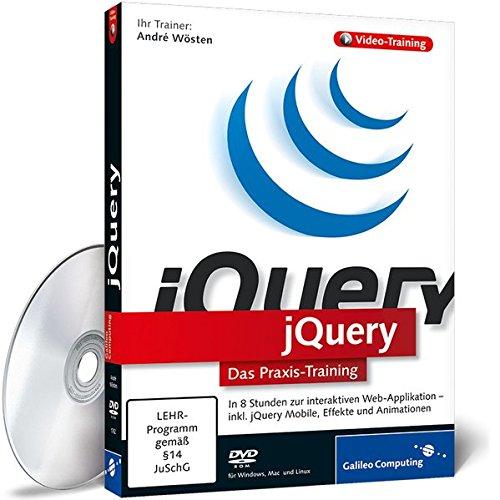 jQuery - In 9 Stunden zur interaktiven Web-Applikation -- inkl.Ajax, DOM, CSS 3, XML, HTML 5, Effekte und Animationen (PC+MAC+Linux) (Galileo Computing) - Partnerlink