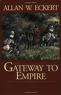 Gateway to Empire (Winning of America Series)
