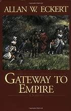 Gateway to Empire (Winning of America Series)