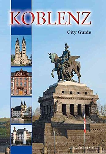 [(Koblenz : City Guide)] [By (author) Michael Imhof] published on (May, 2014)