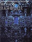 MEXICO:BAROQUE