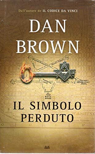 Il simbolo perduto Dan Brown Mondolibri 2010