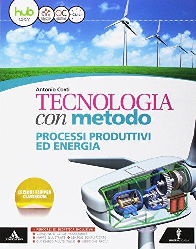 Tecnologia con metodo. Cartelletta-Quaderno-Disegno-Tavole-Atelier-Me book. Per la Scuola media. Con e-book. Con espansione online