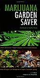 Marijuana Garden Saver by J. C. Stitch at Amazon
