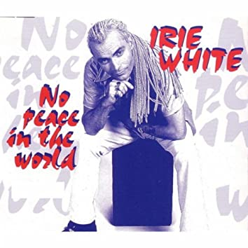 No Peace in the World 1