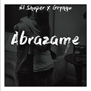 Abrazame (feat. Gryngo)