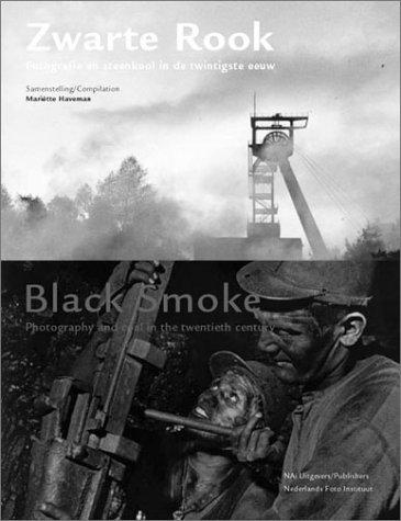 Zwarte rook: fotografie en steenkool in de twintigste eeuw