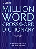 Million Word Crossword Dictionary - All The Words You Need For Completing Crosswords