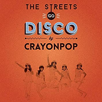The Streets Go Disco