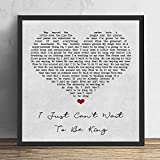 4 faionjaycho I Just Cant Wait to Be King Grey Heart Song Lyric Print Anniversary Valentine's Wedding Gift Home Decor Father's Day 8X8in Framed
