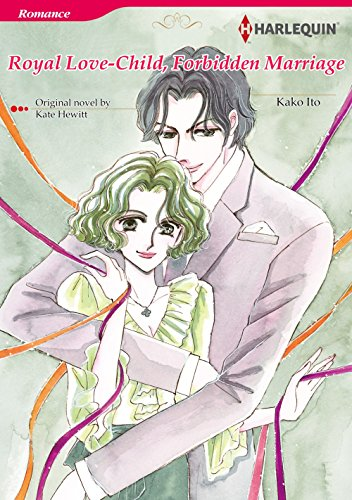 Royal Love-Child, Forbidden Marriage: Harlequin comics (English Edition)