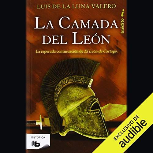 La camada del león (Narración en Castellano) [The Litter of the Lion] audiobook cover art