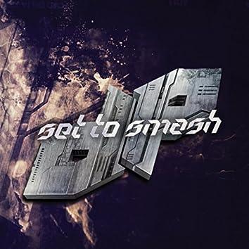 Set To Smash
