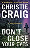 Don't Close Your Eyes (Texas Justice Book 1)