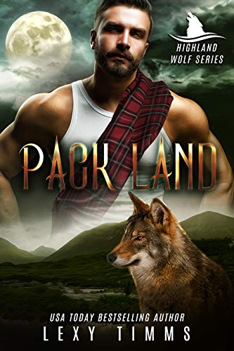 Pack Land (Highlander Wolf Series Book 2) (English Edition) eBook ...