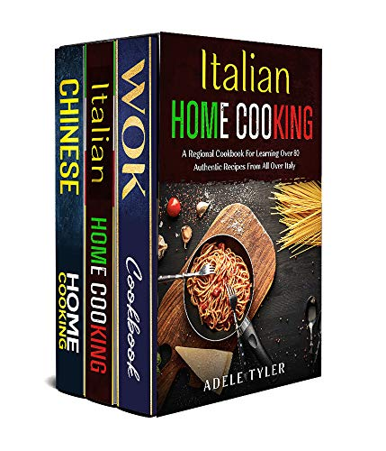 Chinese And Italian Cookbook: 3 Books In 1: Explore A World Of Flavors With Over 150 Authentic Recipes For Homemade Asian And Mediterranean Food (English Edition)