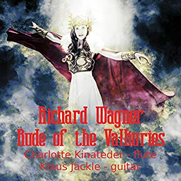 The Valkyrie, Irw 52: Wwv 86B. Ride Of The Valkyries (Arr. For Flute And Guitar)