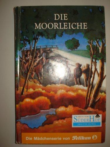 Neues vom Süderhof, Bd.16, Die Moorleiche