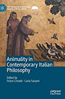 Animality in Contemporary Italian Philosophy (The Palgrave Macmillan Animal Ethics Series)