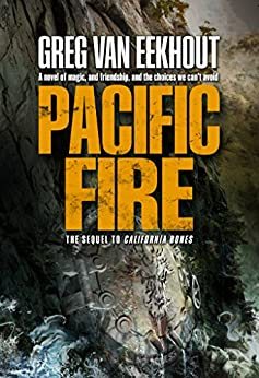 Pacific Fire (Daniel Blackland Book 2) by [Greg van Eekhout]