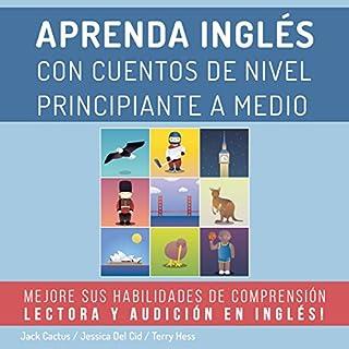 Aprenda Inglés con Cuentos de Nivel Principiante a Medio audiobook cover art