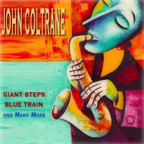 Giant Steps, Blue Train and Many More (25 Original Tracks)