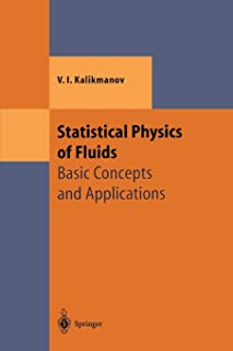 Statistical Physics of Fluids: Basic Concepts and Applications