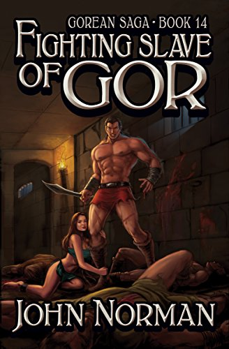Fighting Slave of Gor (Gorean Saga Book 14) by [John Norman]