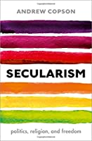 Secularism: Politics, Religion, and Freedom (Very Short Introductions)