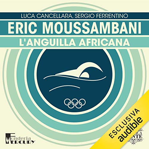 Eric Moussambani. L'anguilla africana  By  cover art