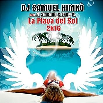 La Playa del Sol 2k16