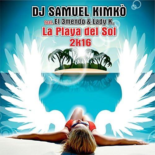 Dj Samuel Kimkò feat. El 3Mendo & Lady K.