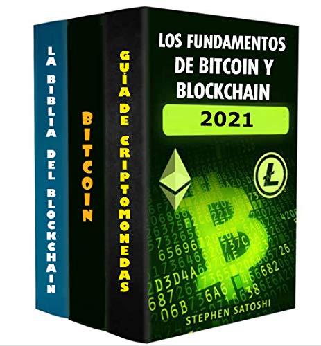 Los fundamentos de Bitcoins y Blockchains: Introducción a las criptomonedas y a la tecnología que las impulsa