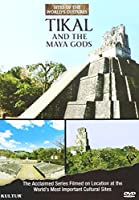Tikal & Maya Gods: Sites of the World's Cultures [DVD] [Import]