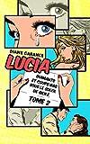 Lucia: Diamants et coups bas sous le soleil de Sicile (Lucia enquête t. 2)