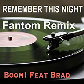 Remember This Night (Fantom Remix)