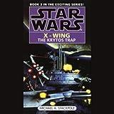 Star Wars: The X-Wing Series, Volume 3: The Krytos Trap
