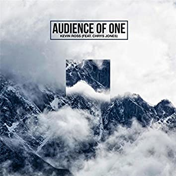 Audience of One (feat. Chrys Jones)