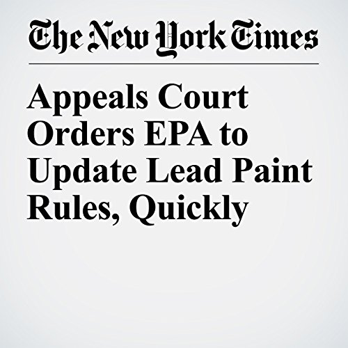 Appeals Court Orders EPA to Update Lead Paint Rules, Quickly copertina
