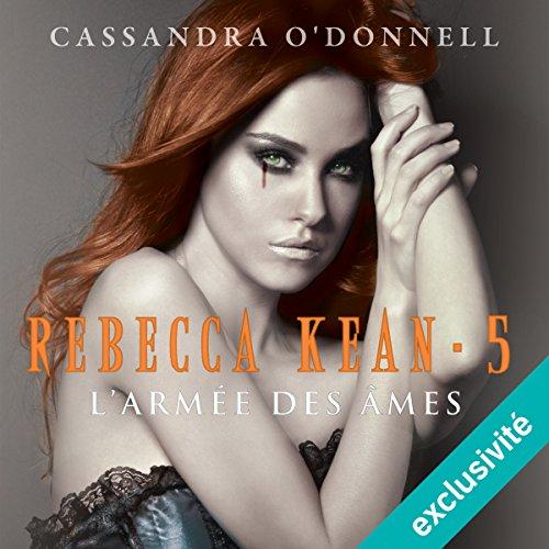 L'armée des âmes (Rebecca Kean 5) audiobook cover art