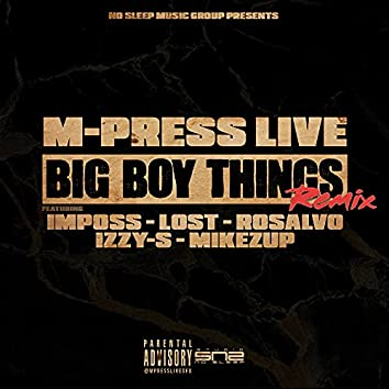 Big Boy Things (Remix)