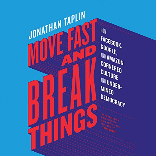 Move Fast and Break Things audiobook cover art