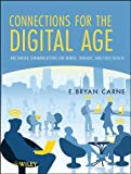 connections for the digital age: multimedia communications for mobile, nomadic, and fixed devices