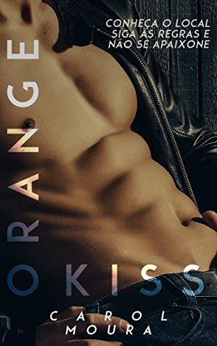 Orange Kiss (Portuguese Edition)