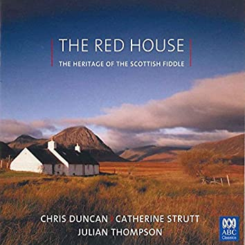 The Red House – The Heritage Of The Scottish Fiddle