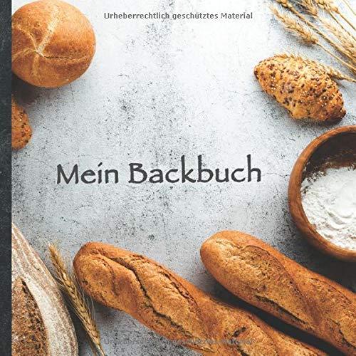 """Mein Backbuch: blanko Rezeptbuch zum Selberschreiben • Platz für 100 Backrezepte • mit Register • Design """"DIY Backen 1010"""" • praktisches 21 x 21 cm ... Kuchen, Plätzchen backen • Do it Yourself!"""